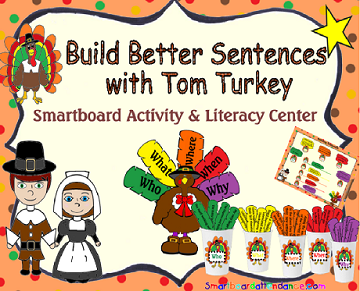 Building Better Sentences with Tom Turkey Smartboard Activity and Literacy Center